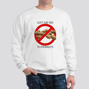 Just Say No to Peanuts Sweatshirt