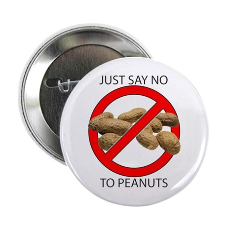 """Just Say No to Peanuts 2.25"""" Button (10 pack)"""