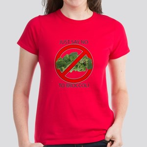 Just Say No to Broccoli Women's Dark T-Shirt
