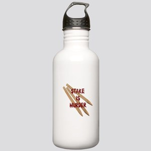 Stake is Murder Stainless Water Bottle 1.0L
