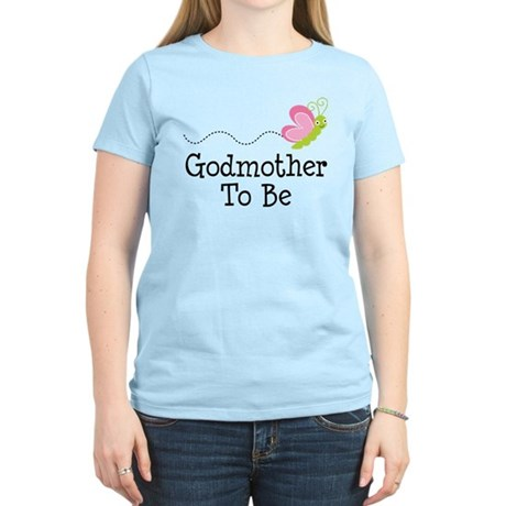Godmother To Be Women's Light T-Shirt