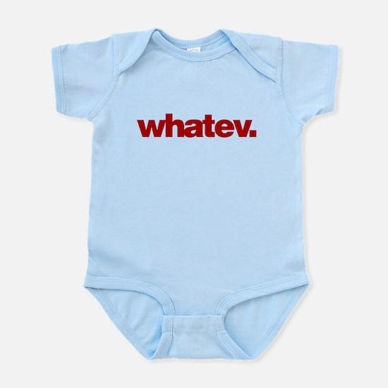 whatev. Infant Bodysuit