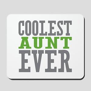 Coolest Aunt Ever Mousepad