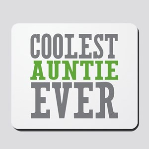 Coolest Auntie Mousepad
