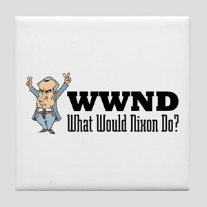 What Would Nixon Do Tile Coaster