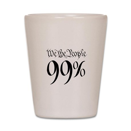 we the people 99% black Shot Glass
