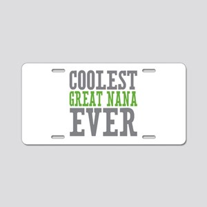 Coolest Great Nana Aluminum License Plate