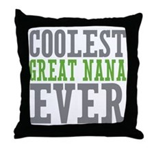 Coolest Great Nana Throw Pillow