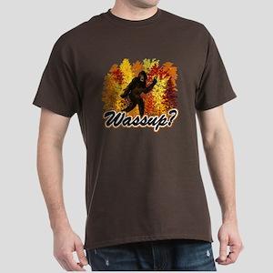 Whats Up Bigfoot Sasquatch Dark T-Shirt