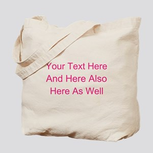 Customizable Personalized Text (Fuschia/P Tote Bag