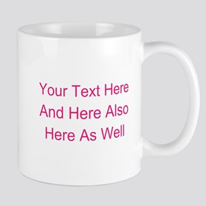Customizable Personalized Text ( 11 oz Ceramic Mug
