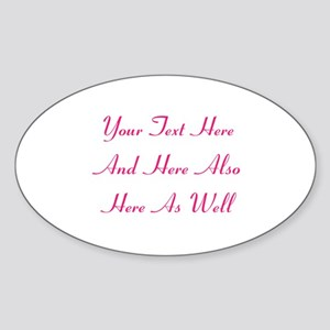 Customizable Personalized Text (Fus Sticker (Oval)
