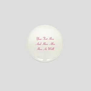 Customizable Personalized Text (Fuschi Mini Button