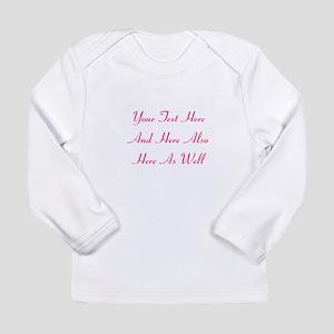 Customizable Personaliz Long Sleeve Infant T-Shirt