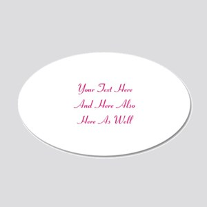 Customizable Personalized Te 20x12 Oval Wall Decal