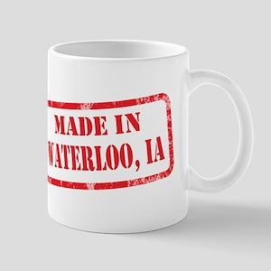 MADE IN WATERLOO, IA Mug