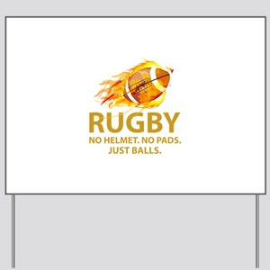 Rugby Just Balls Yard Sign
