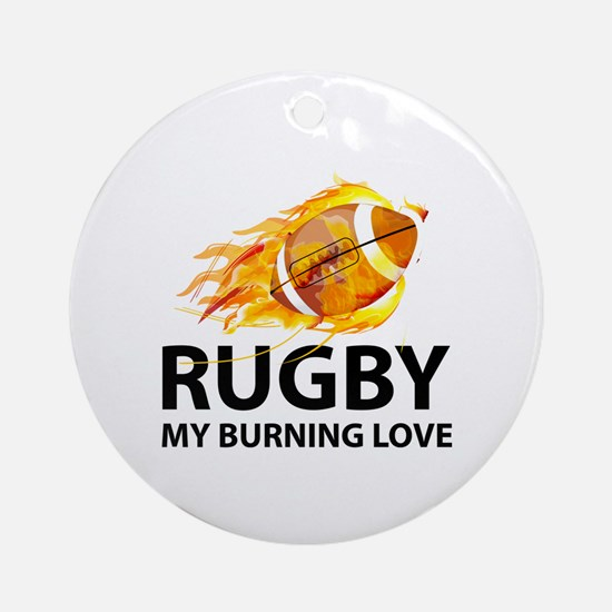 Rugby My Burning Love Ornament (Round)