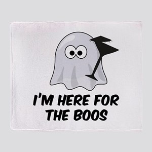 I'm here for the BOOS Throw Blanket