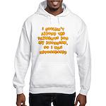 Repossessed Hooded Sweatshirt