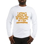 Repossessed Long Sleeve T-Shirt