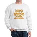 Repossessed Sweatshirt