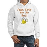 Forget Candy Hooded Sweatshirt