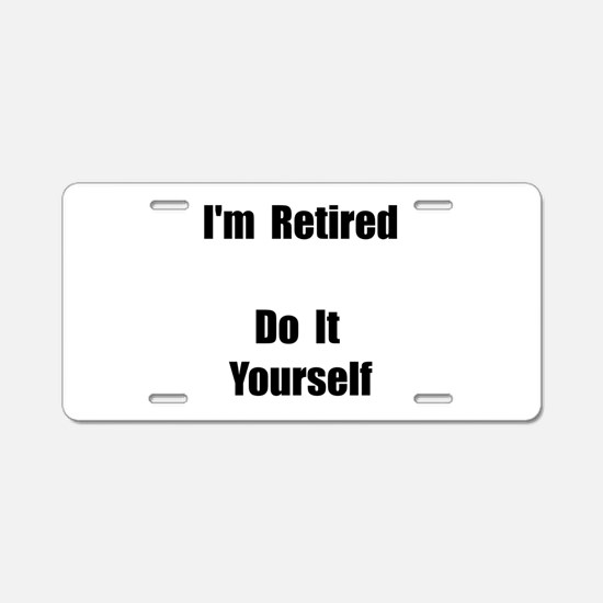 Retired Do It Yourself Aluminum License Plate