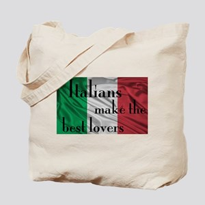 Italians Make the Best Lovers Tote Bag