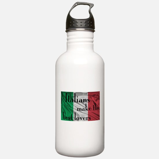 Italians Make the Best Lovers Water Bottle