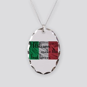 Italians Make the Best Lovers Necklace Oval Charm