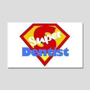 Funny Dentist Dental Humor Car Magnet 20 x 12
