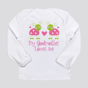 My Godmother Loves Me Long Sleeve Infant T-Shirt