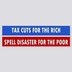 tax cuts ... Bumper Sticker