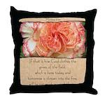 Matthew 6:30 Throw Pillow
