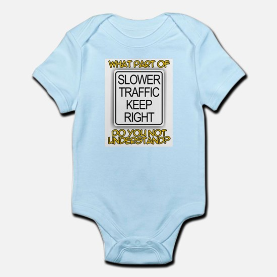 SLOWER TRAFFIC KEEP RIGHT! Infant Creeper