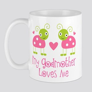 My Godmother Loves Me Mug