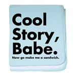 Cool Story Babe baby blanket