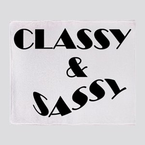 CLASSY AND SASSY Throw Blanket