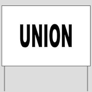 Union Yard Sign