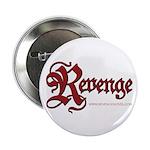 """Revenge 2.25"""" Button (100 Pack)"""
