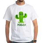 Hugs? White T-Shirt