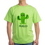 Hugs? Green T-Shirt