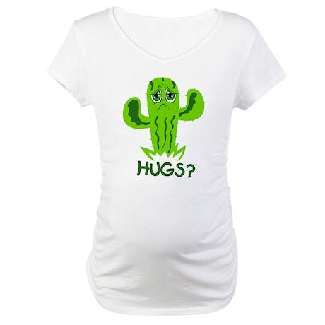 Hugs? Maternity T-Shirt