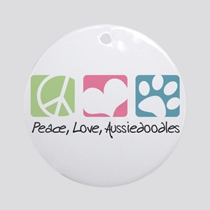 Peace, Love, Aussiedoodles Ornament (Round)