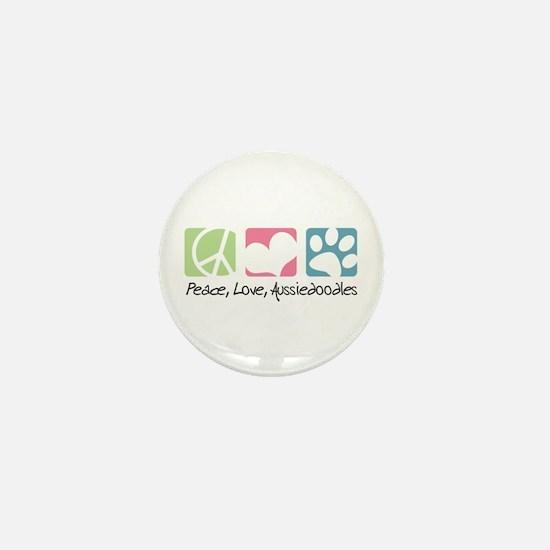 Peace, Love, Aussiedoodles Mini Button