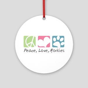Peace, Love, Morkies Ornament (Round)