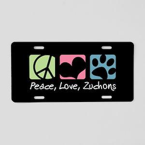 Peace, Love, Zuchons Aluminum License Plate