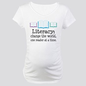 Literacy Reading Quote Maternity T-Shirt