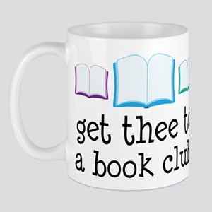 Get Thee To A Book Club Mug